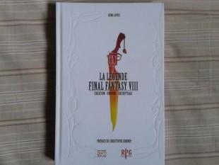 La légende Final Fantasy VIII – Rémi Lopez