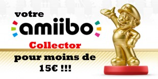 Comment obtenir un Amiibo collector !