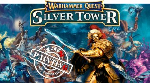 GGS PAINTING 1.2 :  Warhammer Quest Silver Tower !