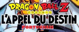 Dragonball Z : La destinée portuguaise